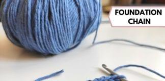 Foundation Chain - Article by Crochetpedia
